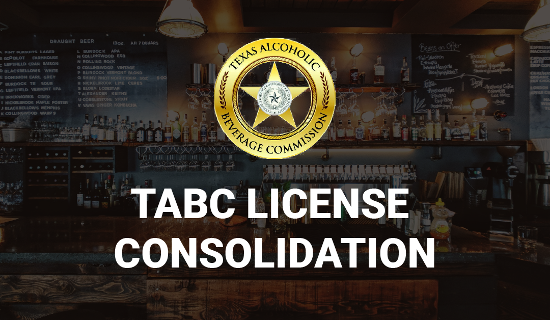 TABC License Consolidation